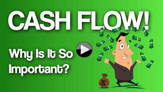 Why is Cash Flow important?