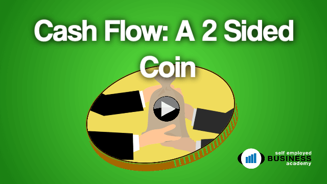Cash flow is like a 2 sided coin