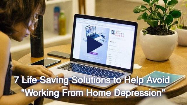 7 tips to avoid getting depressed when working from home