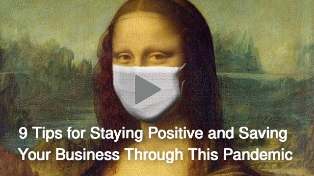 Tips to stay positive and save your business in this pandemic
