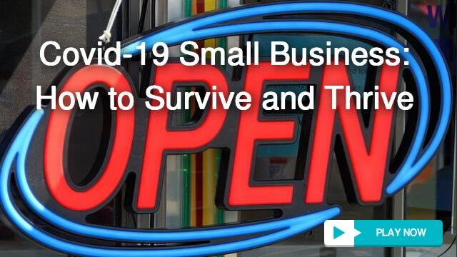 How your business can survive and thrive in Covid-19