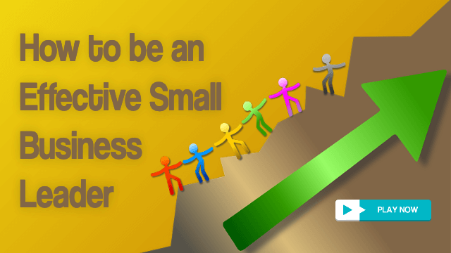 Effective small business leadership